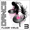 Couverture de l'album Dance Floor Virus, Vol. 3