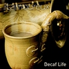Cover of the album Decaf Life