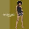 Couverture de l'album Twice As Nice 4 - Funky Soulful House Music