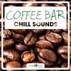 Couverture de l'album Coffee Bar Chill Sounds