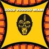 Couverture de l'album Good Voodoo Miami