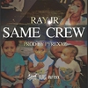 Couverture de l'album Same Crew - Single