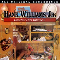 Cover of the track Hank Williams, Jr.: Greatest Hits, Vol. 2
