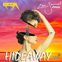 Couverture du titre Hideaway (Zac Samuel Remix) - Single