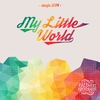 Cover of the album My Little World - Single