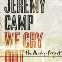 Couverture du titre We Cry Out: The Worship Project