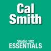 Cover of the album Studio 102 Essentials: Cal Smith