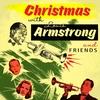 Couverture de l'album Christmas With Louis Armstrong & Friends