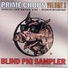 Couverture de l'album Blind Pig Sampler - Prime Chops, Vol. 3