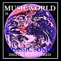 Cover of the track Musicworld, Vol. 15: Classic Songs
