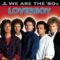 Cover of the track We Are the '80s: Loverboy