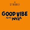 Couverture de l'album Good Vibe (feat. Nyla) - Single