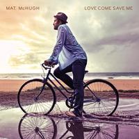 Couverture du titre Love Come Save Me