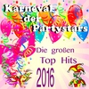 Couverture de l'album Karneval der Partystars: Die großen Top Hits 2016