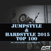Cover of the album Jumpstyle & Hardstyle 2015 Top 100 (Incl. Bonus DJ Mix By Bass Inferno Inc)