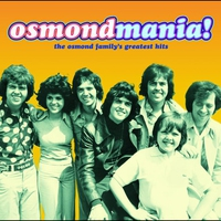 Cover of the track Osmondmania! Osmond Family Greatest Hits
