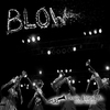 Couverture de l'album Blow