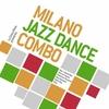 Couverture de l'album Milano Jazz Dance Combo