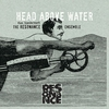 Couverture de l'album Head Above Water, Feet out of the Fire