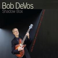 Cover of the track Shadow Box (feat. Bob Devos, Ralph Bowen, Dan Kostelnik & Steve Johns)