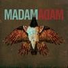 Couverture de l'album Madam Adam
