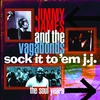 Cover of the album Sock It to 'Em J.J. - The Soul Years