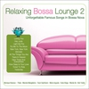 Cover of the album Relaxing Bossa Lounge