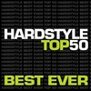 Couverture de l'album Hardstyle Top 100 Best Ever