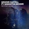 Couverture de l'album So Far Gone (feat. Samantha Mogwe) - EP