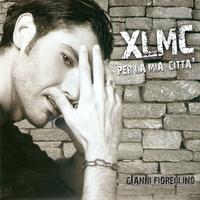 Couverture du titre XLMC Per la mia città (The Best Of)