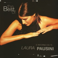 Couverture du titre The Best of Laura Pausini - E ritorno da te (Italian Version)