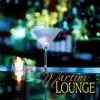 Cover of the album Martini Lounge