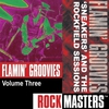 Cover of the album Rock Masters: Flamin' Groovies, Vol. 3 'Sneakers' EP and the Rockfield Sessions