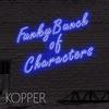 Couverture de l'album Funkybunch of Characters