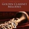 Couverture de l'album Golden Clarinet Melodies