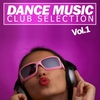 Cover of the album Dance Music/Club Selection, Vol.1