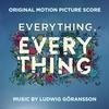 Couverture de l'album Everything, Everything (Original Motion Picture Score)