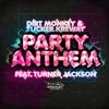 Couverture de l'album Party Anthem(feat. Turner Jackson) - Single