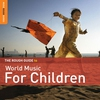 Cover of the album The Rough Guide to World Music for Children