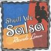 Couverture de l'album Shall We Salsa