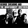 Cover of the album George Shearing and the Montgomery Brothers (Bonus Track Version)