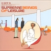 Cover of the album Supreme Beings of Leisure