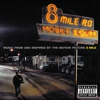 Cover of the track 8 Mile: Music From and Inspired by the Motion Picture