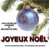 Cover of the album Joyeux Noël : Les plus belles chansons et mélodies de Noël