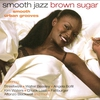 Cover of the album Smooth Jazz Brown Sugar