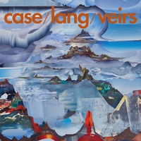 Cover of the track Case / Lang / Veirs