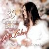 Couverture de l'album Ana Gabrie - 30 Grandes Exitos para Tu Corazon