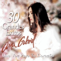 Couverture du titre Ana Gabrie - 30 Grandes Exitos para Tu Corazon