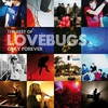 Cover of the album Only Forever - the Best of Lovebugs