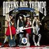 Cover of the album Queens are Trumps - Kirifudawa Queen
